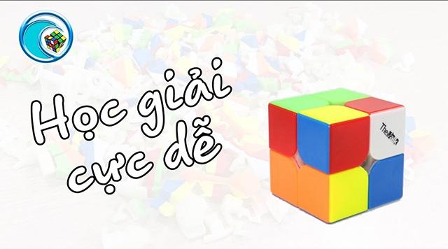 Hướng dẫn giải Rubik 2x2x2 chỉ trong 2 phút